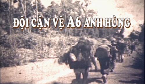 Phát sóng phim tài liệu Đội cận vệ A6 anh hùng - Ảnh 1.