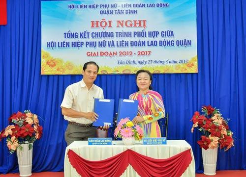 LĐLĐ quận Tân Bình, TP HCM và Hội LHPN quận vừa ký kết chương trình phối hợp hoạt động