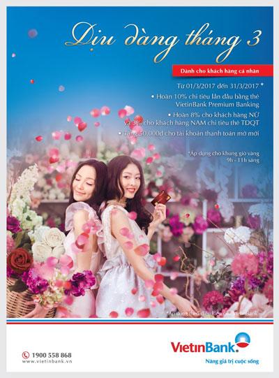 VietinBank dành nhiều ưu đãi cùng quà tặng hấp dẫn cho khách nữ dịp 8-3