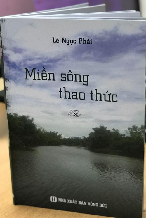 Lê Ngọc Phái thao thức với miền sông - Ảnh 1.
