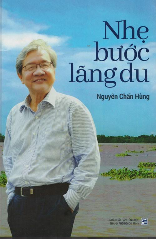 Nhẹ bước lãng du cùng Nguyễn Chấn Hùng - Ảnh 1.