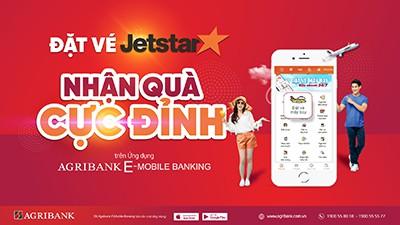 """Đặt vé máy bay Jetstar trên ứng dụng Agribank E-Mobile Banking nhận quà """"cực đỉnh"""" - Ảnh 1."""