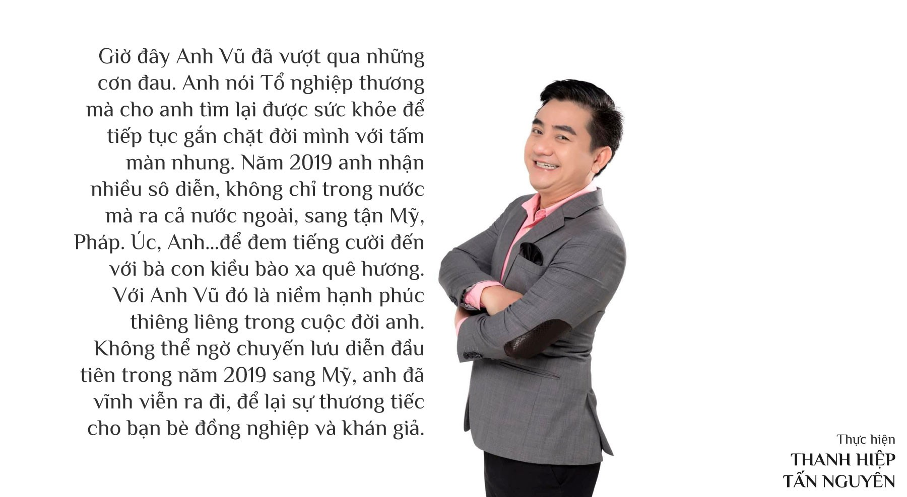 [eMagazine] - Lời gan ruột của nghệ sĩ hài Anh Vũ trước khi đột ngột qua đời ở Mỹ - Ảnh 12.