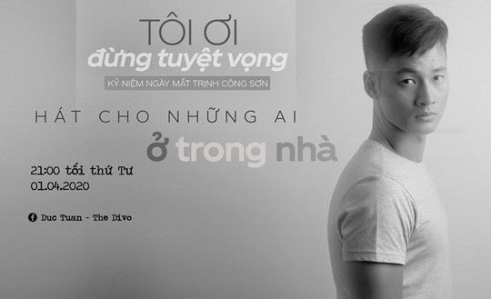 Ca sĩ hát từ phòng khách, livestream tưởng nhớ Trịnh Công Sơn - Ảnh 1.