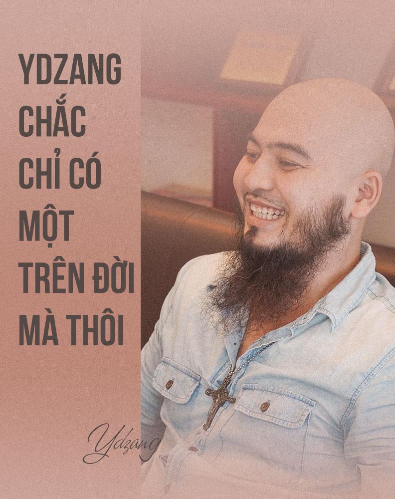 [eMagazine] - Ca sĩ Ydzang Arul: Tôi có tất, chỉ thiếu tiền! - Ảnh 6.