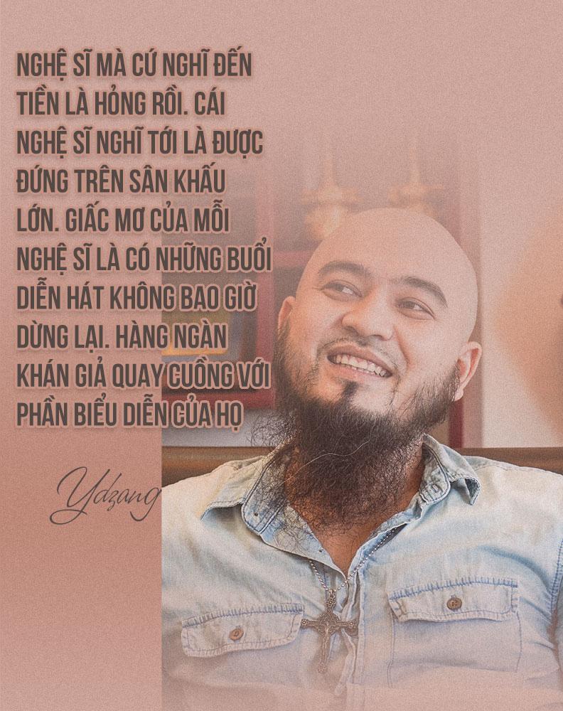 [eMagazine] - Ca sĩ Ydzang Arul: Tôi có tất, chỉ thiếu tiền! - Ảnh 7.