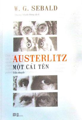 Austerlitz- Cái tên và số phận - Ảnh 1.