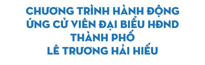 Ông Lê Trương Hải Hiếu: Nghe dân, tin dân, trọng dân, gần dân - Ảnh 2.
