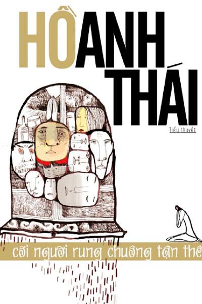 """Bìa cuốn """"Cõi người rung chuông tận thế"""" – tiểu thuyết của nhà văn Hồ Anh Thái được trao giải Sách hay 2016."""