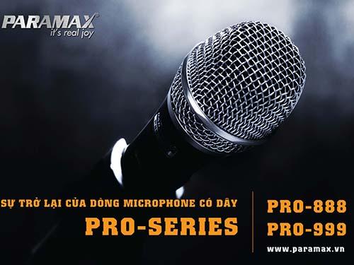 Dòng microphone có dây PRO-Series của PARAMAX đã trở lại