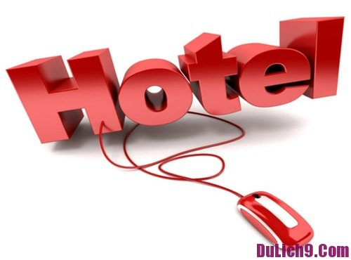 Kinh nghiệm đặt phòng khách sạn online dịp lễ 2-9