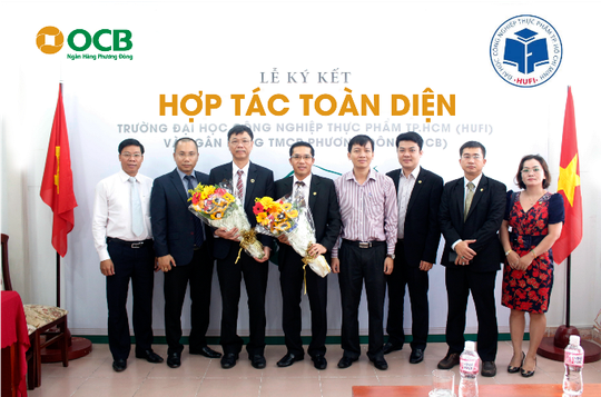 Lãnh đạo OCB và Trường Đại học Công nghiệp thực phẩm (HUFI) tại lễ ký kết