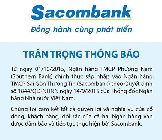 Sacombank thông báo chính thức sáp nhập Southern Bank từ ngày 1-10.
