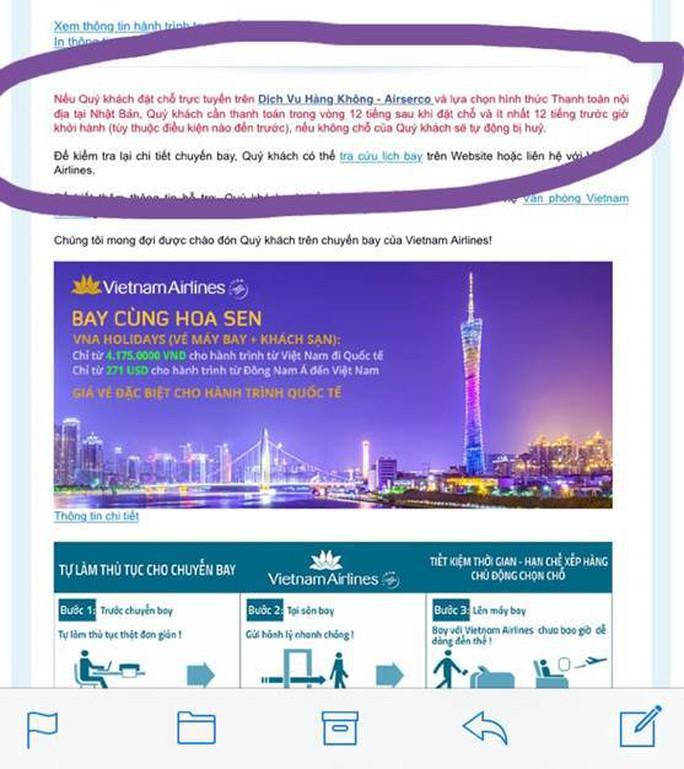 Đối tượng lừa đảo gửi lại khách email mã đặt chỗ kèm với khuyến cáo phải thanh toán tiền trong vòng 12 tiếng nếu không sẽ bị hủy chỗ đó - Ảnh: Vietnam Airlines cung cấp