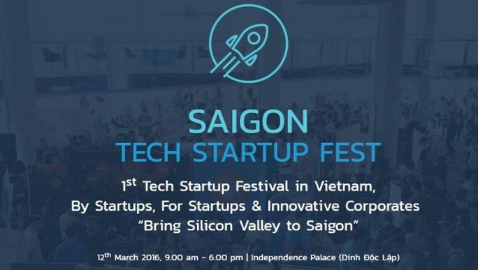 Saigon Tech Startup Fest 2016 sẽ diễn ra vào ngày 12-3 tới đây