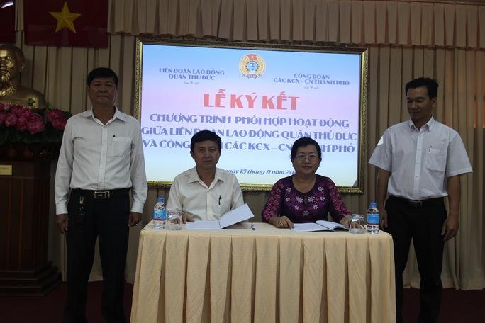 Đại diện LĐLĐ quận Thủ Đức, TP HCM và Công đoàn các KCX-KCN TP tại lễ ký kết