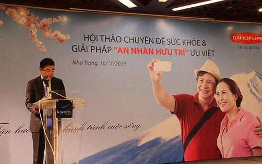 """Ông Kenji Yamakoshi, Phó Tổng giám đốc điều hành Dai-ichi Life Việt Nam, phát biểu tại hội thảo sức khỏe """"An Nhàn Hưu Trí"""" ưu việt"""