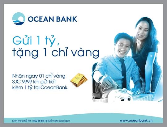 """""""Gửi 1 tỉ, tặng 1 chỉ vàng """" tại OceanBank"""