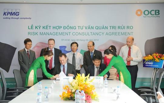 Ngày 8-5, Ngân hàng Phương Đông (OCB) và Công ty KPMG Việt Nam, đã ký kết hợp đồng triển khai dự án Chuyển đổi Hệ thống Quản lý Rủi ro