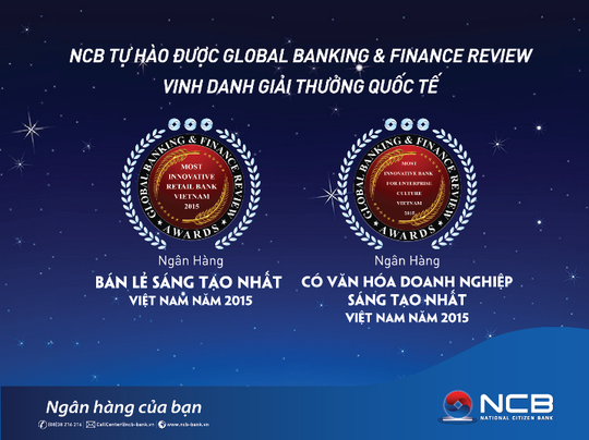 NCB cùng lúc nhận 2 giải thưởng quốc tế