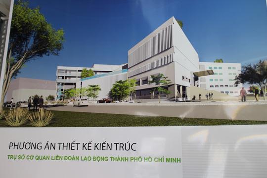 Triển lãm 5 đồ án thiết kế trụ sở mới LĐLĐ TP HCM