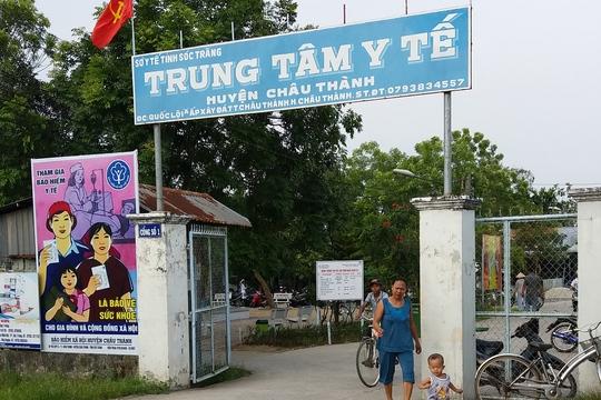 Trung tâm Y tế huyện Châu Thành (Sóc Trăng)- nơi bác sĩ Trường từng là phó khoa nội