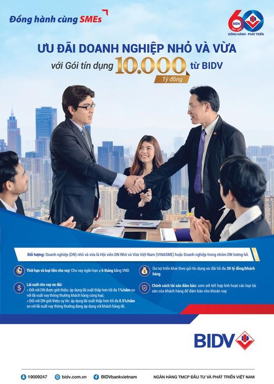BIDV dành 10.000 tỉ đồng ưu đãi doanh nghiệp vừa và nhỏ - Ảnh 1.
