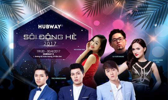 """Đại tiệc âm nhạc """"Hubway - Sôi động hè 2017"""""""