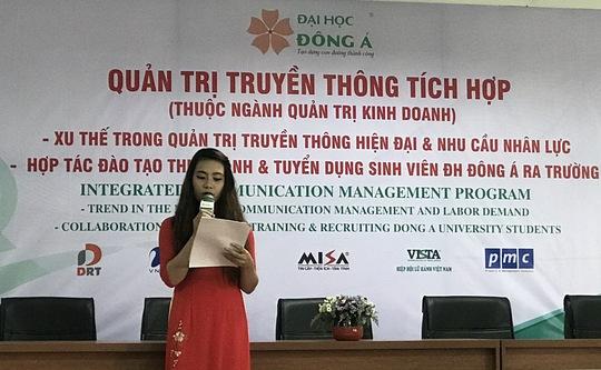 Ngành hot: Quản Trị truyền thông tích hợp tại ĐH Đông Á - Ảnh 1.