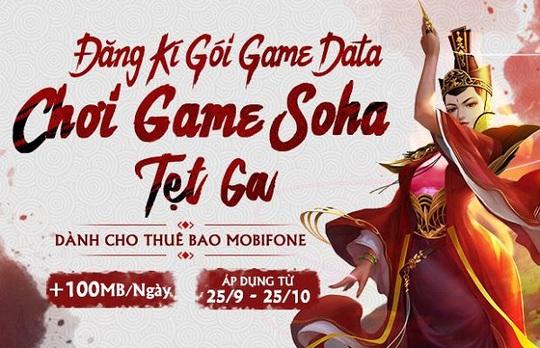 MobiFone miễn phí data 1 tháng cho các Game thủ VTC và Soha Game - Ảnh 2.
