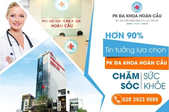 Phòng khám Đa khoa Hoàn Cầu chữa bệnh uy tín, chất lượng tại TP HCM - Ảnh 1.