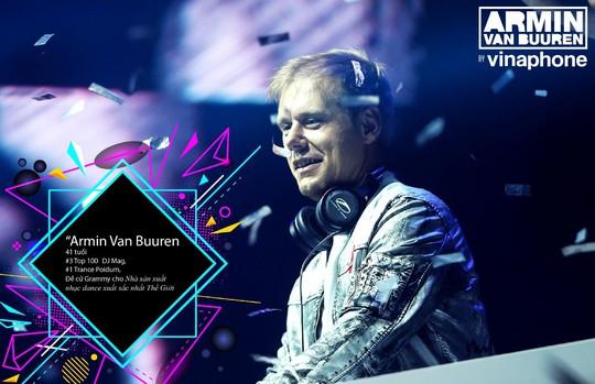 Điểm mặt dàn sao khủng đổ bộ đại tiệc Armin van Buuren by VinaPhone - Ảnh 1.