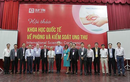 Hội thảo quốc tế về Phòng chống và Kiểm soát Ung thư tại ĐH Duy Tân - Ảnh 2.