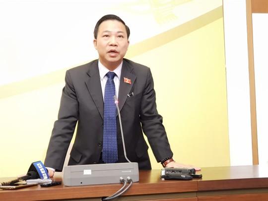 ĐB Lưu Bình Nhưỡng: Tôi nghiêm túc chấp hành và chờ ý kiến của Đảng đoàn QH - Ảnh 1.