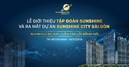 Đếm ngược lễ ra mắt Sunshine Group tại TP HCM - Ảnh 1.