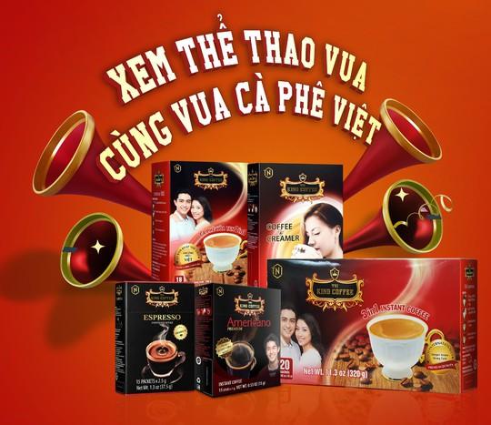 Xem thể thao vua cùng Vua cà phê Việt - Ảnh 1.