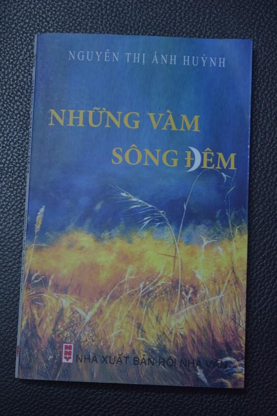 Nguyễn Thị Ánh Huỳnh và tiếng khóc mặn của vàm sông - Ảnh 1.