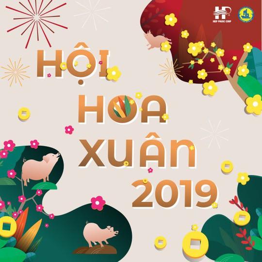 28-1 khai mạc Hội Hoa Xuân Hiệp Phước Tết Kỷ Hợi 2019 - Ảnh 2.