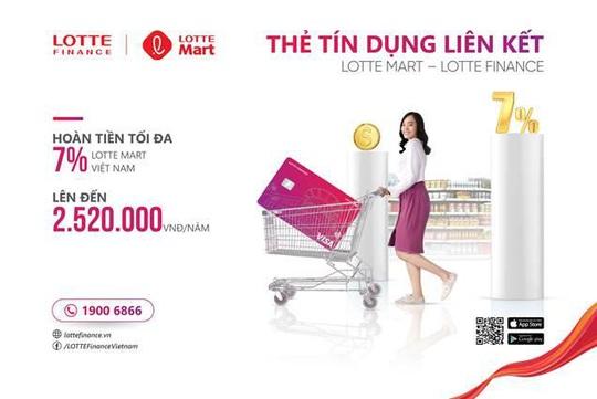 Thẻ liên kết LOTTE Mart - LOTTE Finance: Hoàn tiền đến 7% - Ảnh 2.