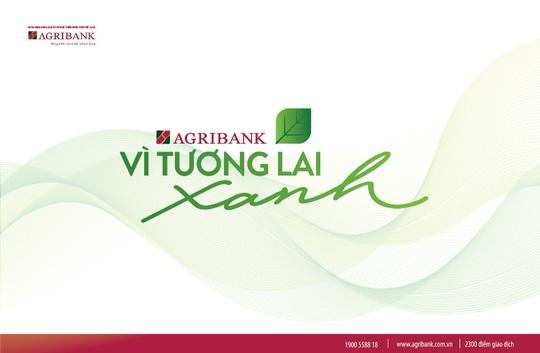 Agribank – Vì tương lai xanh - Ảnh 2.