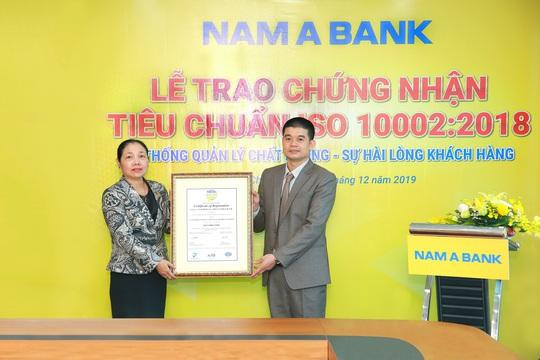 Nam A Bank đạt chứng nhận tiêu chuẩn ISO 10002:2018 về hệ thống quản lý chất lượng – sự hài lòng của khách hàng - Ảnh 1.
