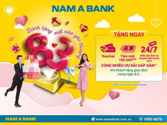 Quà tặng đặc biệt cho phái đẹp giao dịch tại Nam A Bank ngày 8-3 - Ảnh 1.