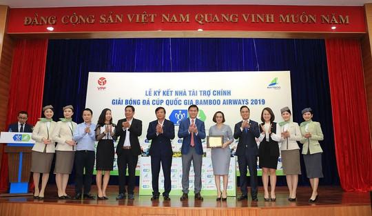 Ký kết tài trợ giải bóng đá Cúp quốc gia Bamboo Airways 2019 - Ảnh 2.