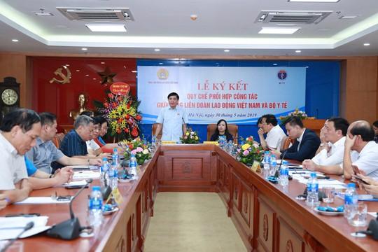 Tổng LĐLĐ Việt Nam phối hợp cùng Bộ Y tế chăm sóc sức khỏe người lao động - Ảnh 2.