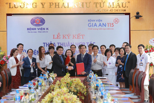Lễ ký kết thỏa thuận hợp tác giữa bệnh viện Gia An 115 và bệnh viện K - Ảnh 1.