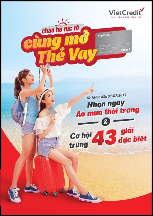 Khuyến mãi mùa hè hấp dẫn cùng thẻ vay VietCredit - Ảnh 1.