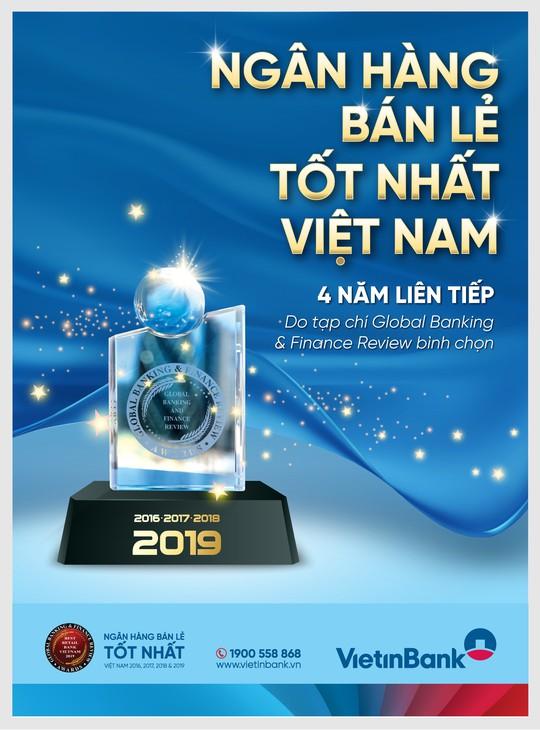 """VietinBank: 4 năm liên tiếp đạt giải """"Ngân hàng Bán lẻ tốt nhất Việt Nam"""" - Ảnh 1."""