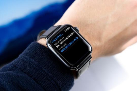 Ứng dụng ngân hàng trên Apple Watch - Bước tiến mới trong cuộc đua phát triển dịch vụ ngân hàng số - Ảnh 4.