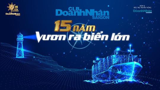Kết nối giao thương cùng CLB Doanh nhân Sài Gòn - Ảnh 1.