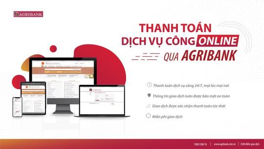 Agribank nỗ lực đẩy mạnh thanh toán điện tử Dịch vụ công Quốc gia - Ảnh 1.